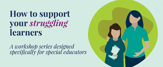 Supporting your struggling learners